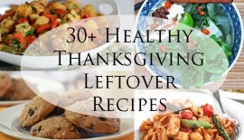 30+ Healthy Thanksgiving Leftover Recipes