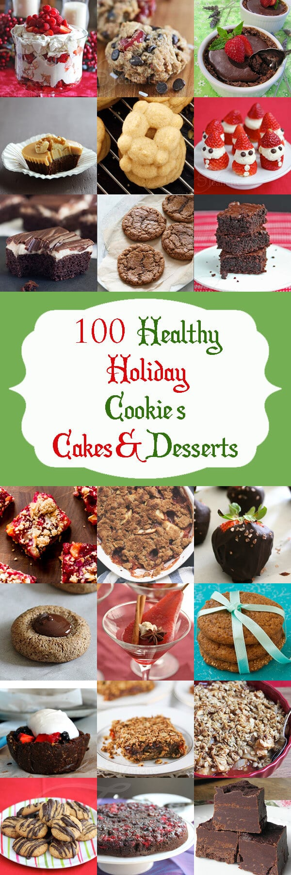 100 Healthy Christmas and Holiday Cookies, Cakes & Desserts - bookmark or pin this post to refer to for all your holiday treats