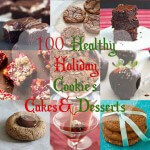 Healthy Christmas and Holiday Cookies, Cakes and Desserts
