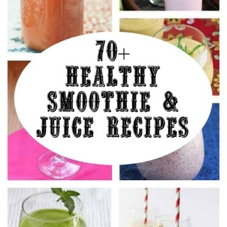 70+ Healthy Smoothie and Juice Recipes for Cleansing and Detox