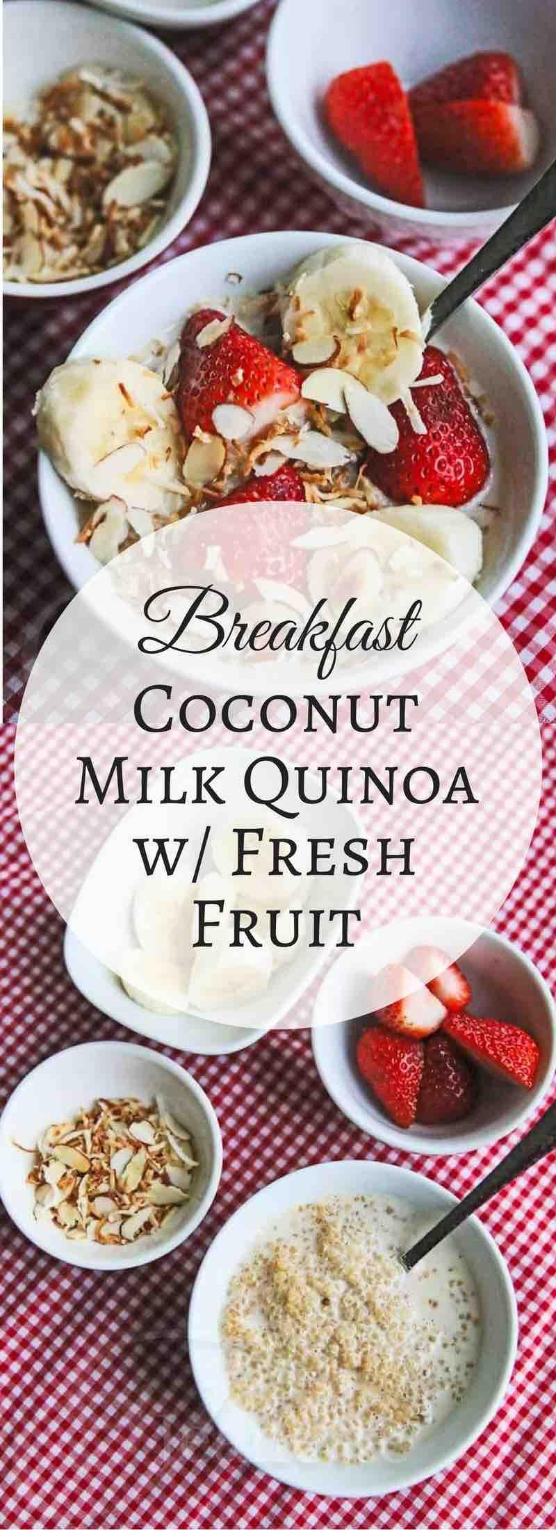 breakfast coconut milk quinoa with fresh fruit recipe {video