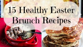Healthy Easter Brunch Recipes © Jeanette's Healthy Living