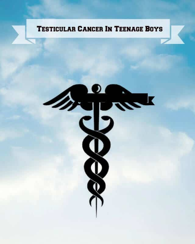 Testicular Cancer in Teenage Boys