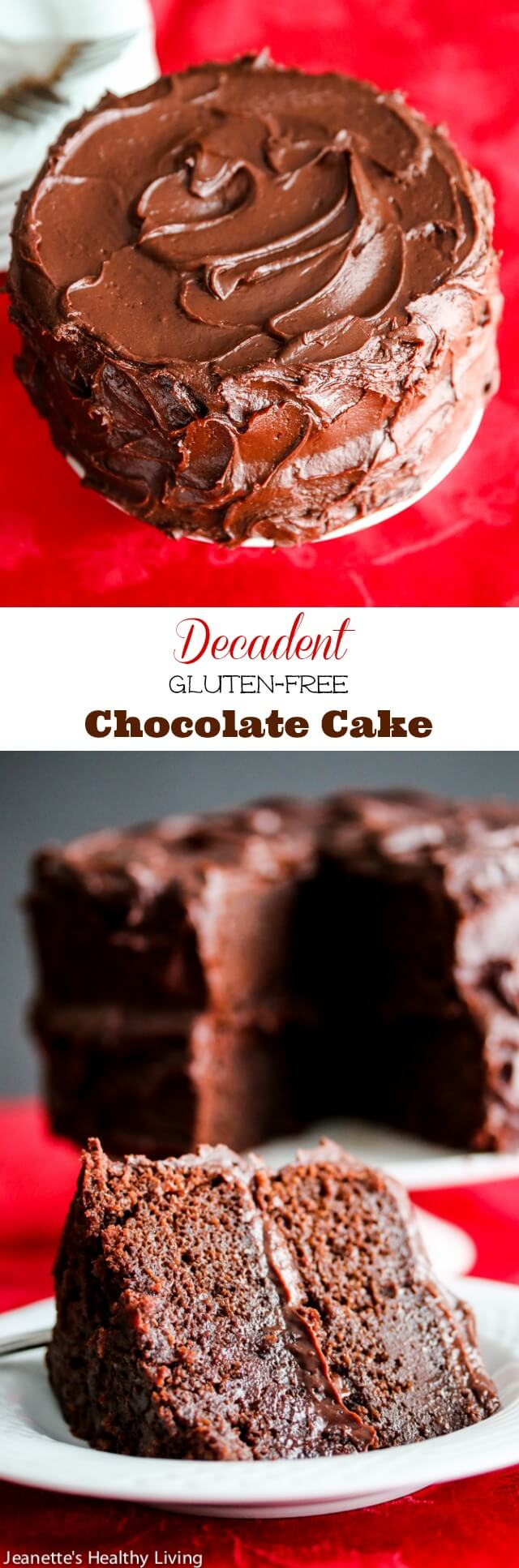 Decadent Gluten-Free Chocolate Cake - so chocolatey and rich, no one will guess it's gluten-free. Perfect for the holiday dessert table.