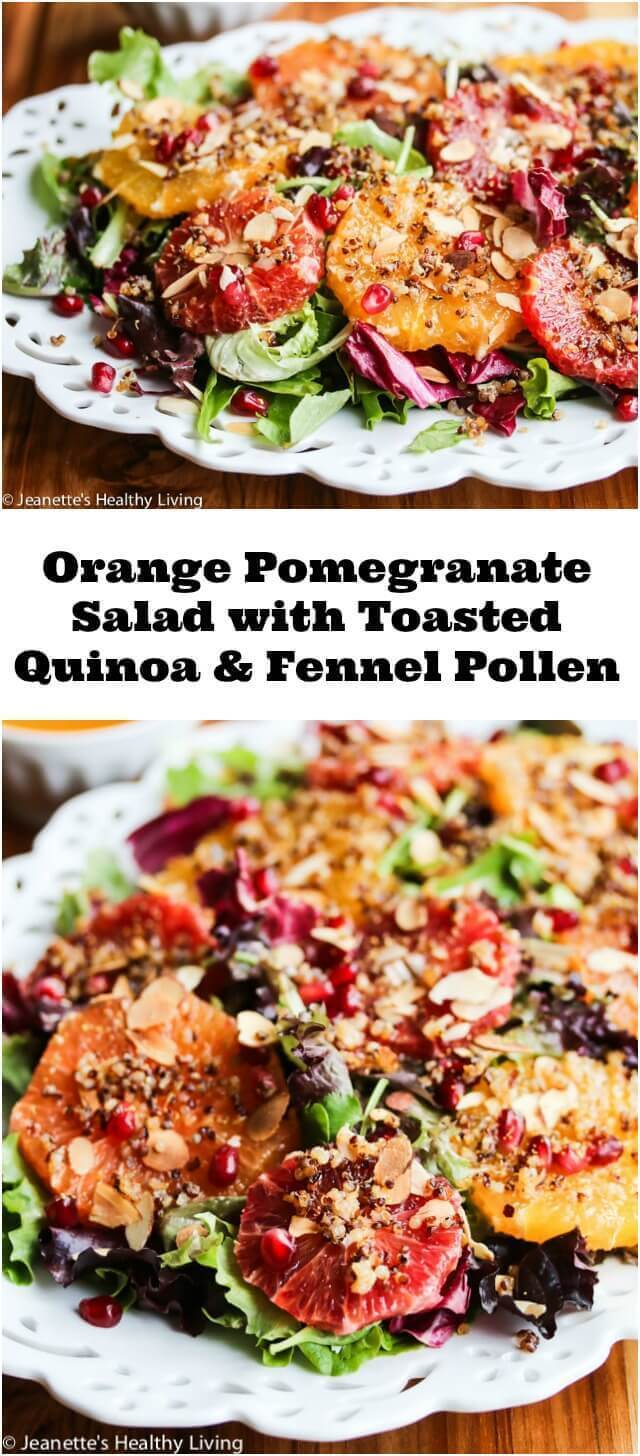 Orange Pomegranate Salad with Fennel Pollen and Toasted Quinoa