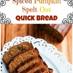 Spiced Pumpkin Spelt Oat Quick Bread - perfect for breakfast or tea, this quick bread is made with whole grain spelt and oat flour