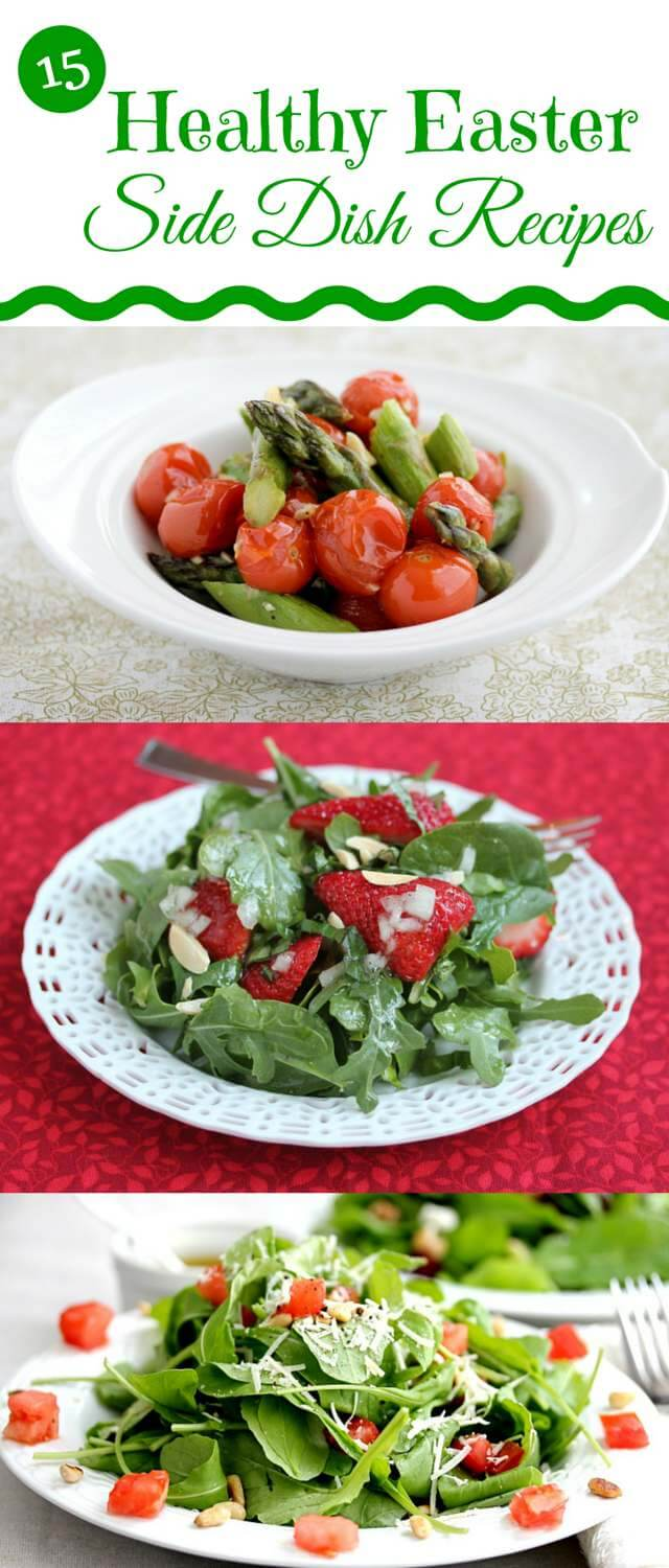 Easy and Healthy Easter Side Dish Recipes - choose one or more of these easy side dish recipes to round out your menu
