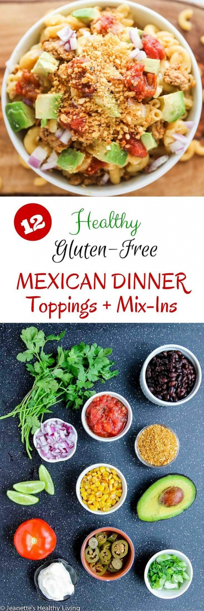 Gluten-Free Mexican Taco Nacho Mac and Cheese + 12 Healthy Gluten-Free Mexican Dinner Toppings and Mix Ins