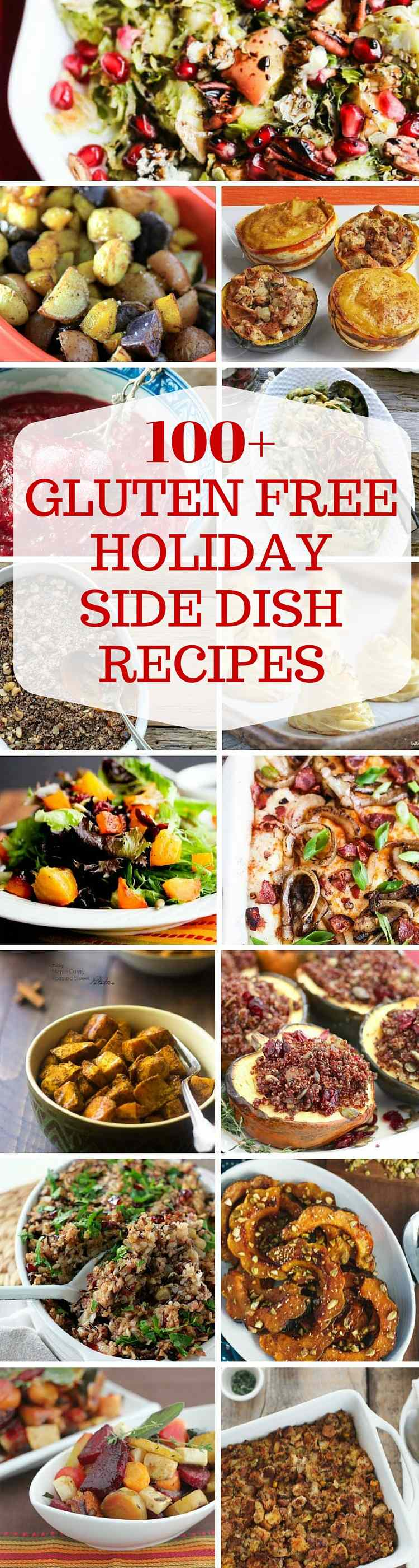 100+ GLUTEN FREE HOLIDAY SIDE DISH RECIPES - Tons of gluten-free holiday side dish recipes, including stuffing, sweet potato casseroles, green bean casserole, gratins, salads and gravy