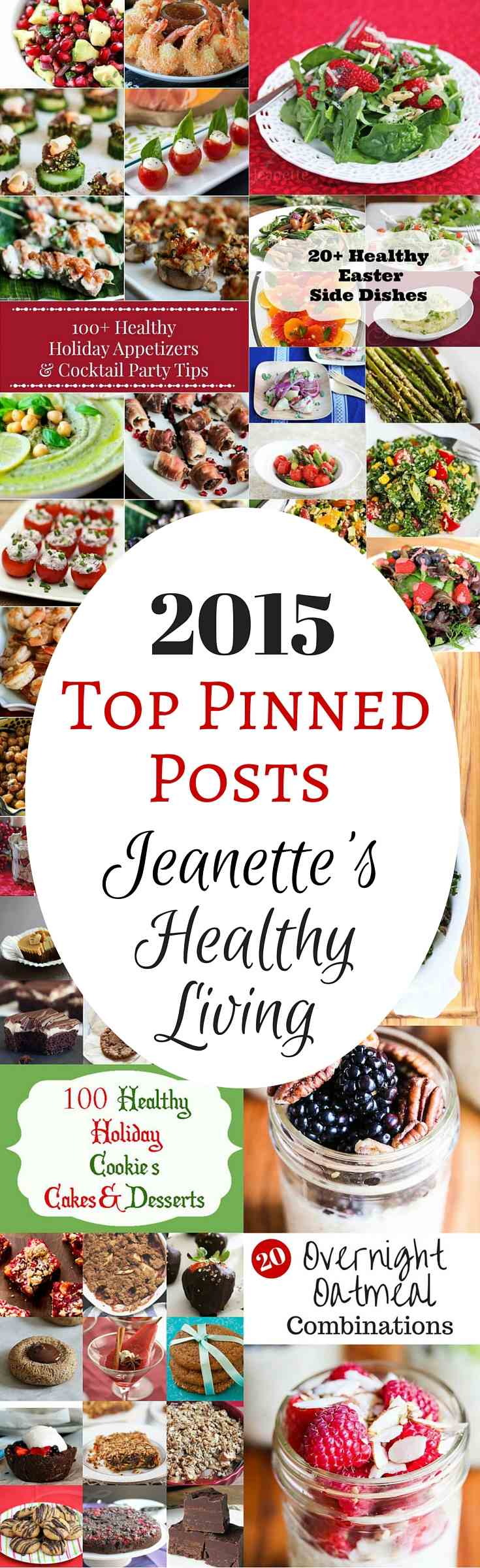 2015 Top Pinned Posts on Jeanette's Healthy Living - pin or bookmark this post for tons of healthy recipe ideas throughout the year
