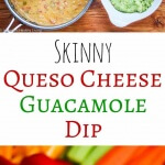 Skinny Queso Cheese Guacamole Dip Recipe - Jeanette's ...