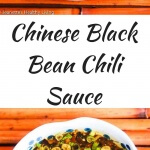 Chinese Black Bean Chili Sauce - this is my aunt's authentic recipe and is delicious served with Chinese dumplings