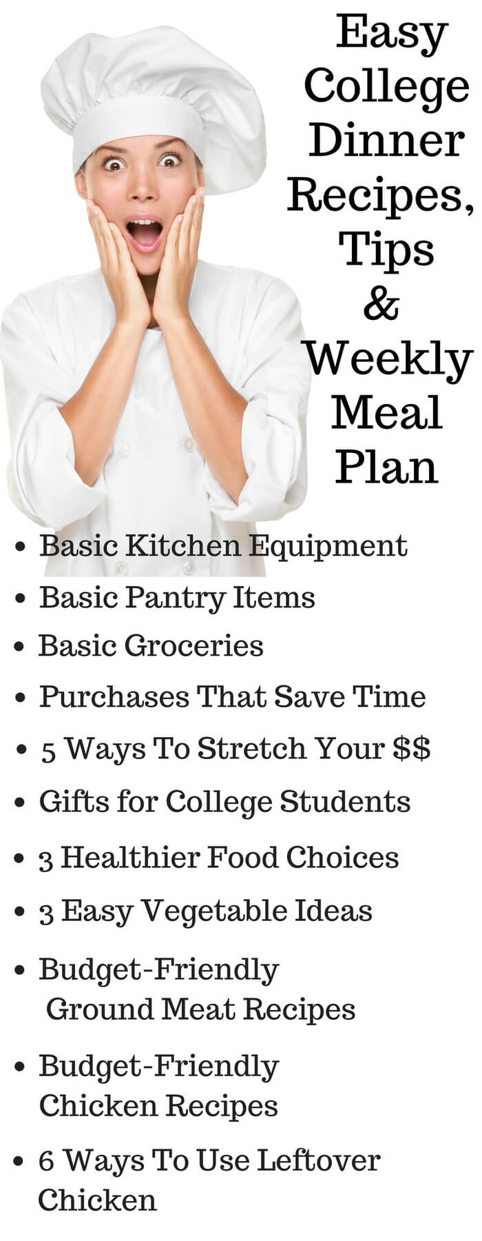 Easy College Dinner Recipes , Tips and Weekly Meal Plan - easy dinner recipes for college students, including lots of tips for budget-friendly, time-saving meals. Free printable weekly dinner plan, shopping list and recipes ~ http://jeanetteshealthyliving.com