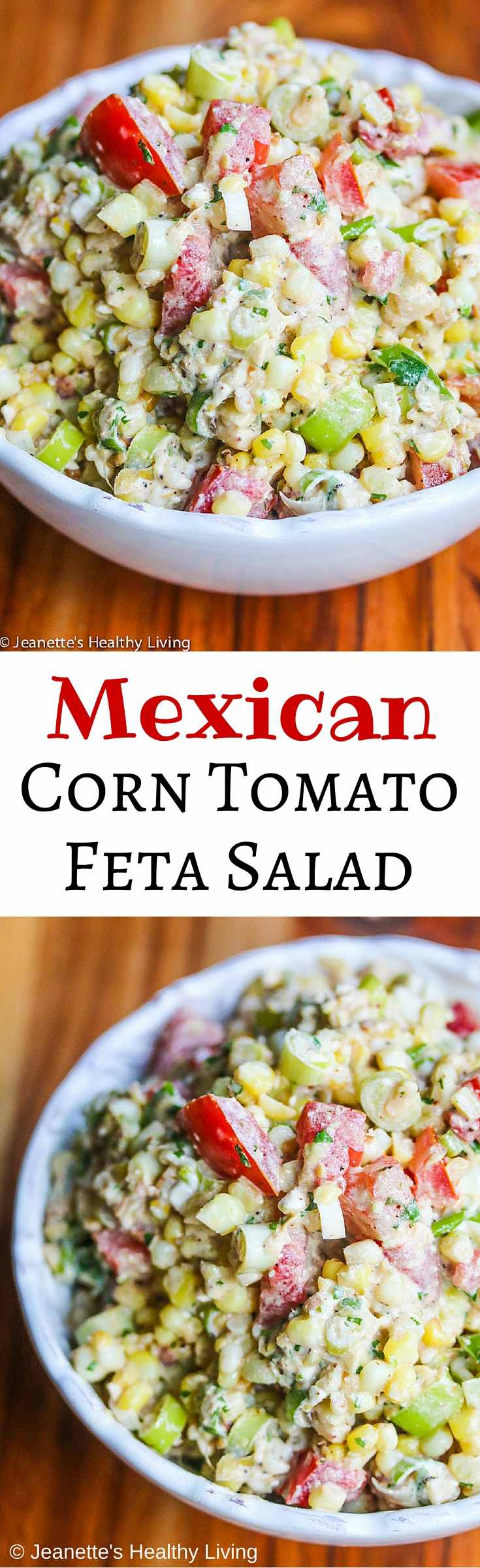 Mexican Corn Tomato Feta Salad - you'll find all the flavors of Mexican street corn are in this creamy summer salad