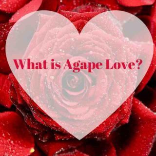 What is Agape Love?