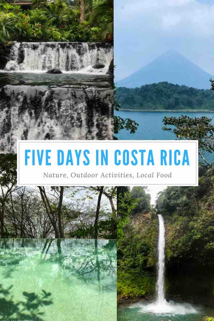 Five Days in Costa Rica - a vacation full of adventure, food and beautiful nature