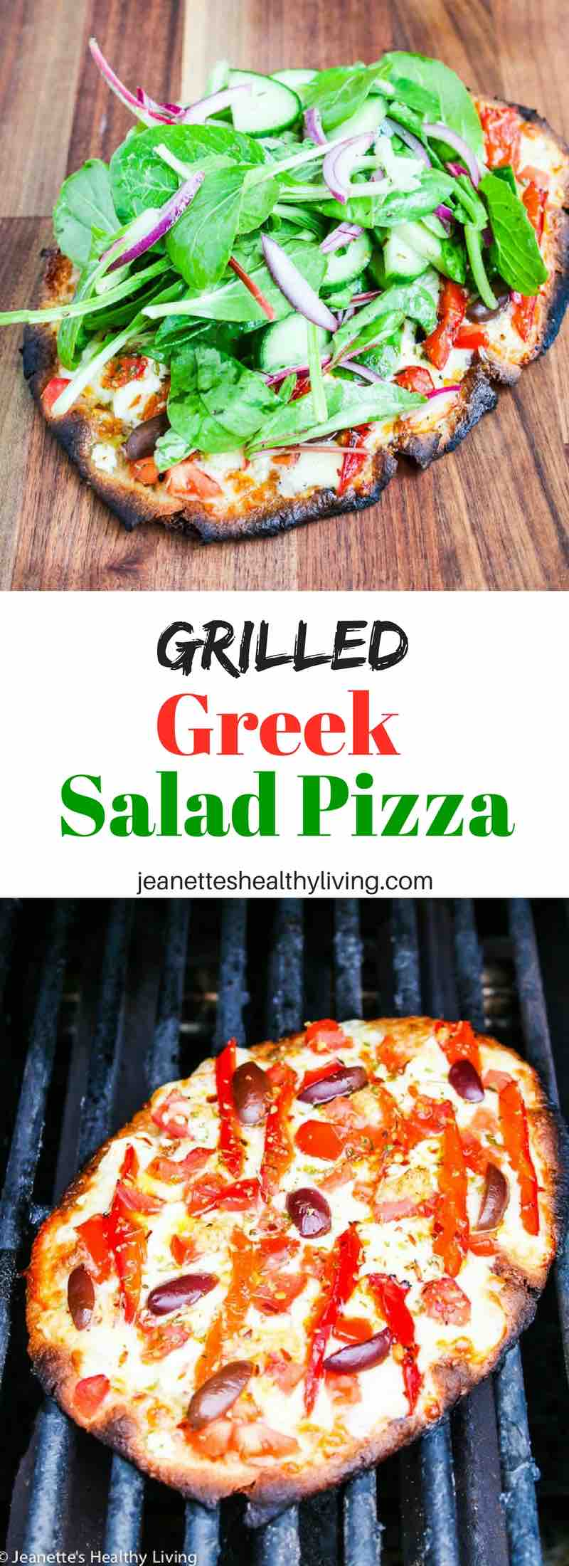 Grilled Greek Salad Pizza - Jeanette's Healthy Living