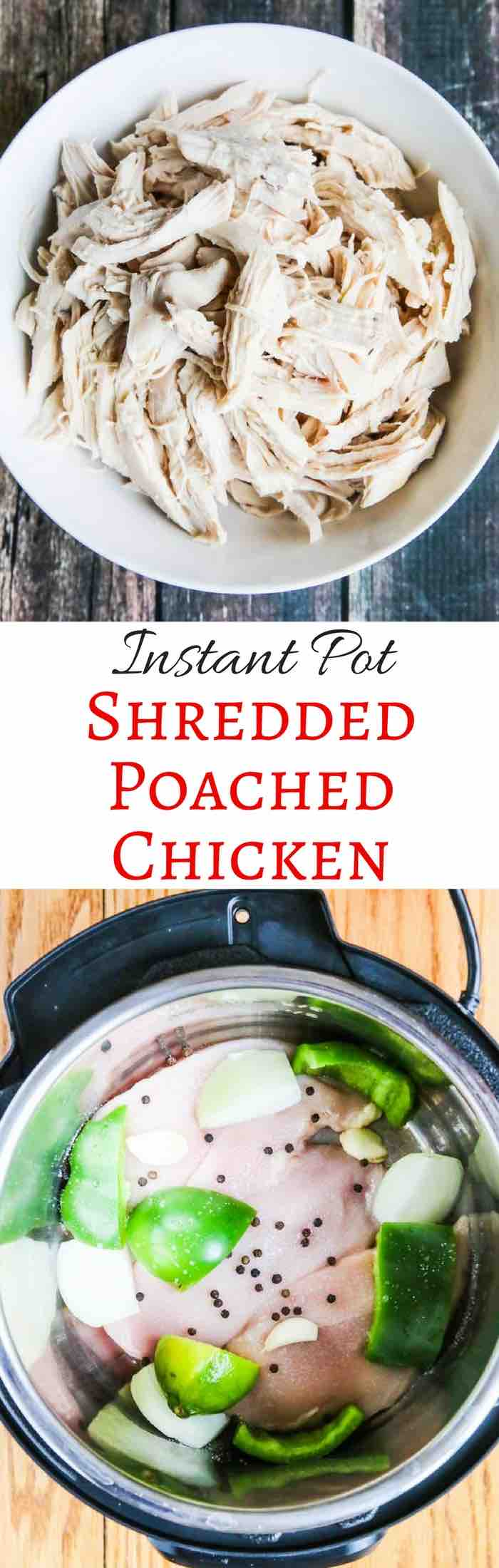 Instant Pot Shredded Poached Chicken - pressure cooking takes 6 minutes to cook - use in any dish that calls for cooked chicken ~ chicken chili, chicken enchiladas, tacos, quesadillas, pasta dishes