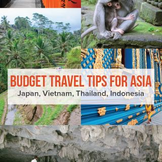 Budget Travel Tips For Asia