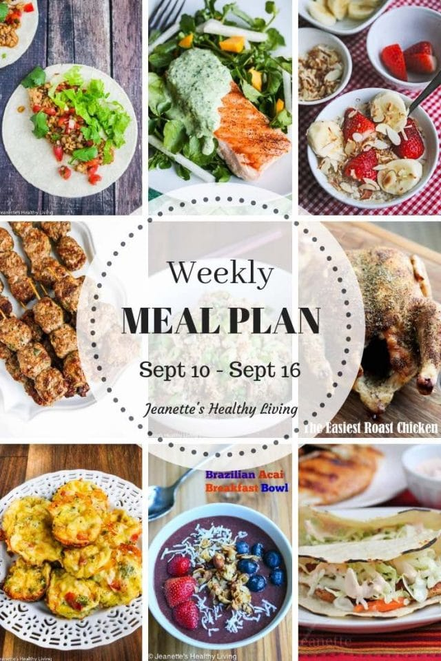 Healthy Meal Plan - September 10 - September 16 - a flexible meal plan for breakfast, lunch and dinner, designed to get healthy meals on your family's table