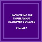 Uncovering the Truth about Alzheimer