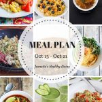 Weekly Healthy Meal Plan Sept 24 - Sept 30 - Weekly Healthy Meal Plan Oct 15 - Oct 21 - breakfast, lunch and dinner recipes and ideas to help get healthy meals on your family