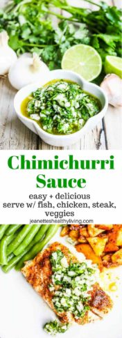 Chimichurri sauce - an easy and versatile sauce that everyone should know how to make - serve over fish, chicken, steak or veggies