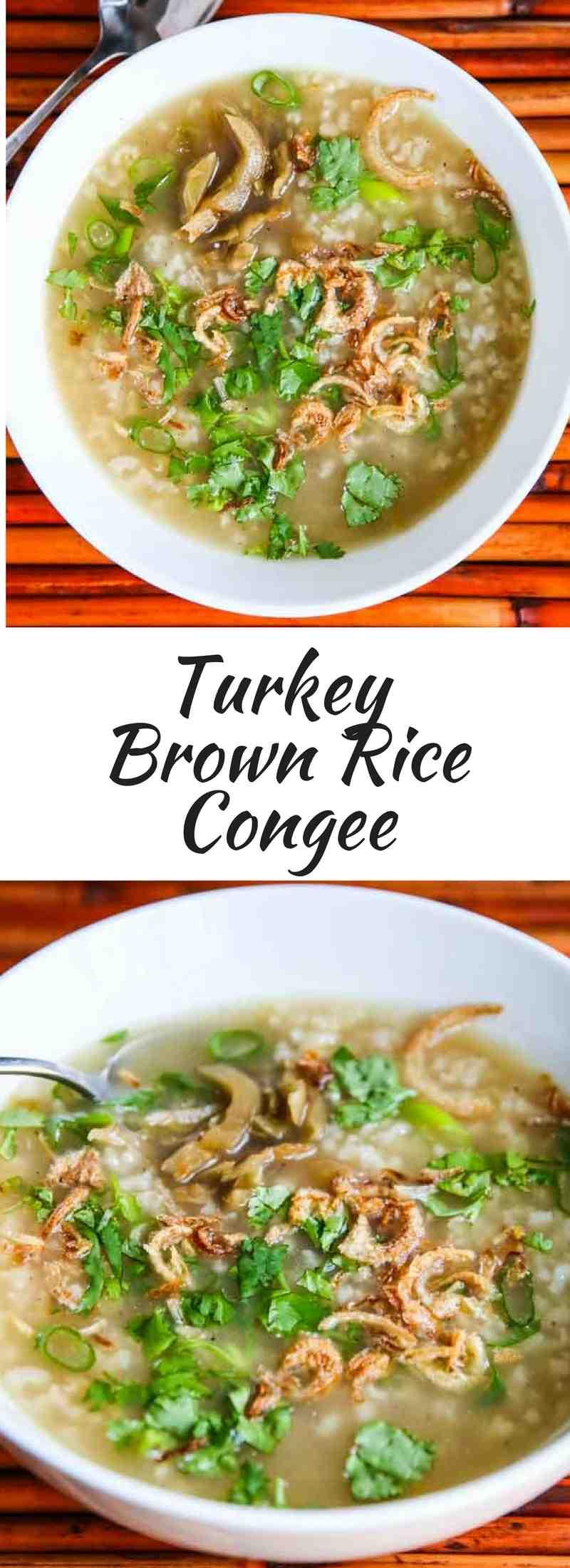 Turkey Brown Rice Congee - this savory breakfast porridge is a great way to use leftover turkey bones.