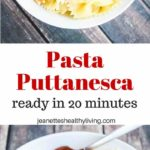 Pasta Puttanesca - budget friendly, quick and easy recipe for busy weeknights