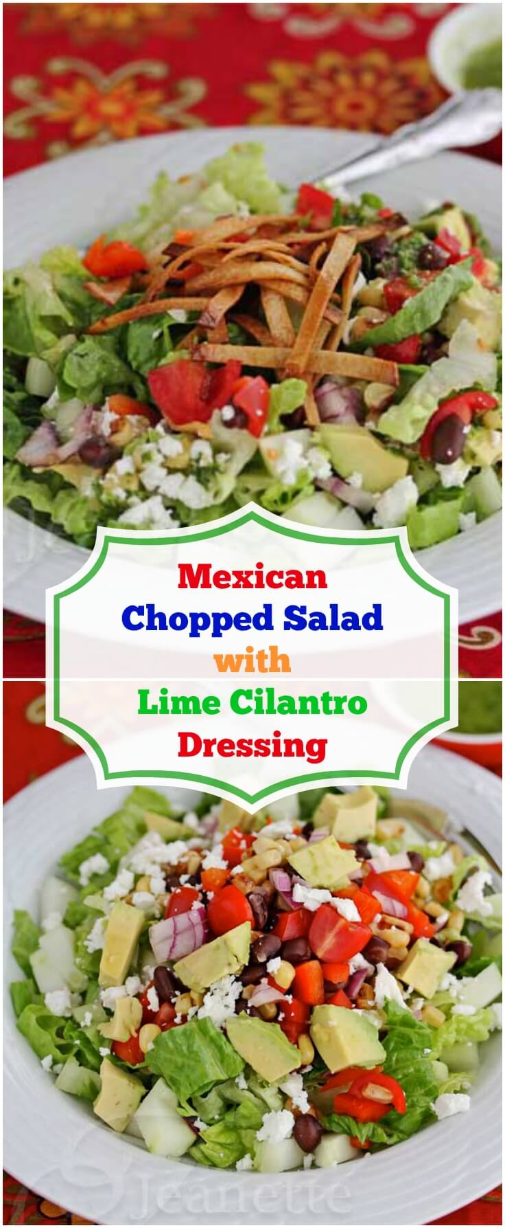 Mexican Chopped Salad with Lime Cilantro Dressing - great for barbecues and summer entertaining