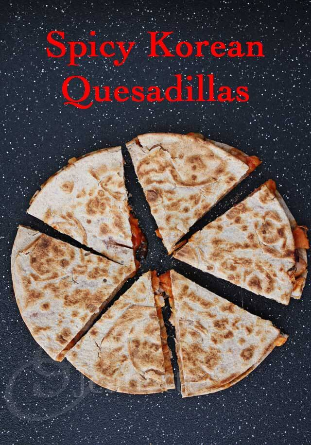 Spicy Korean Chicken Quesadillas