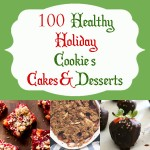100 Christmas and Holiday Desserts