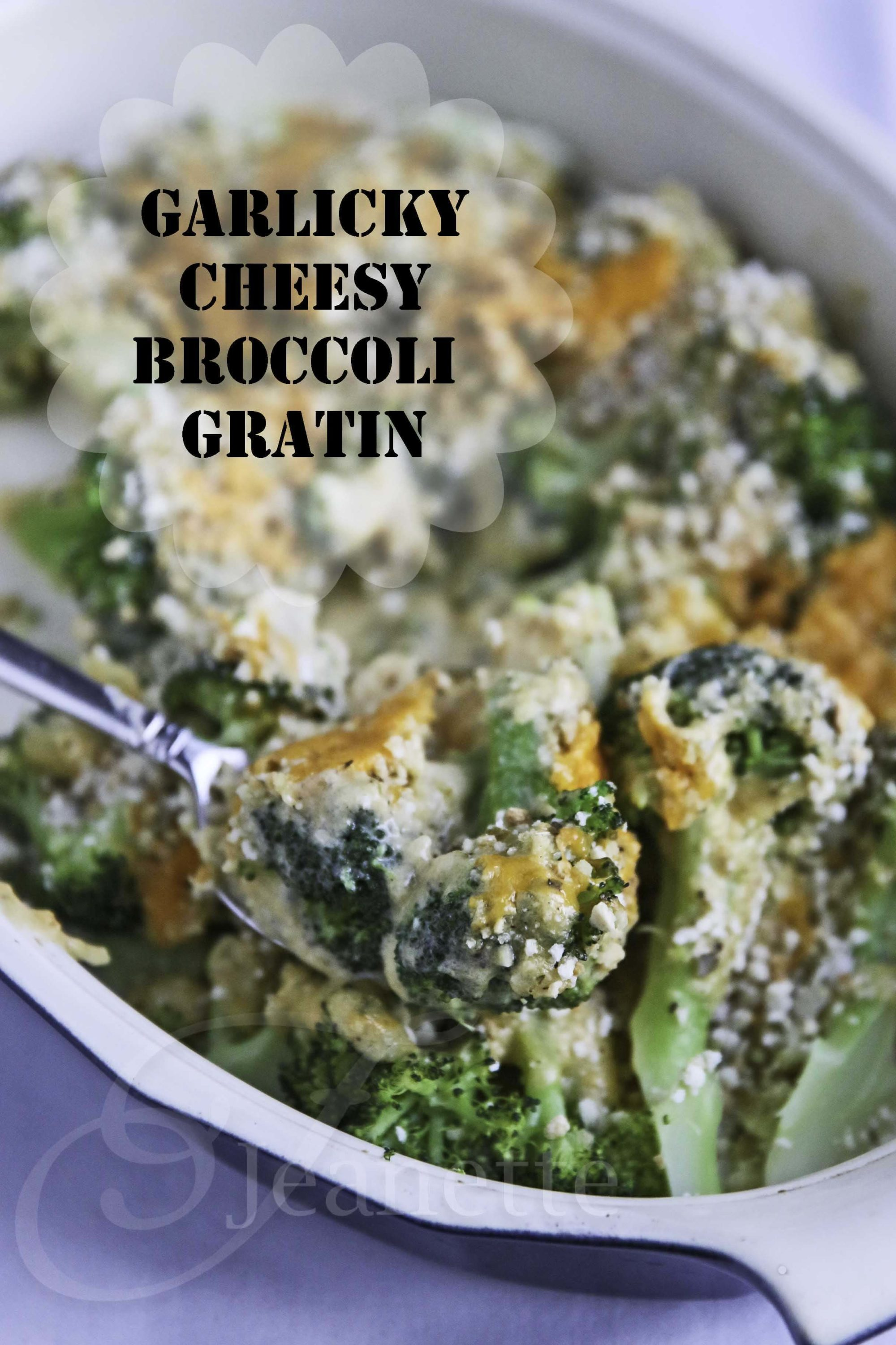Garlicky Cheesy Broccoli Gratin © Jeanette's Healthy Living