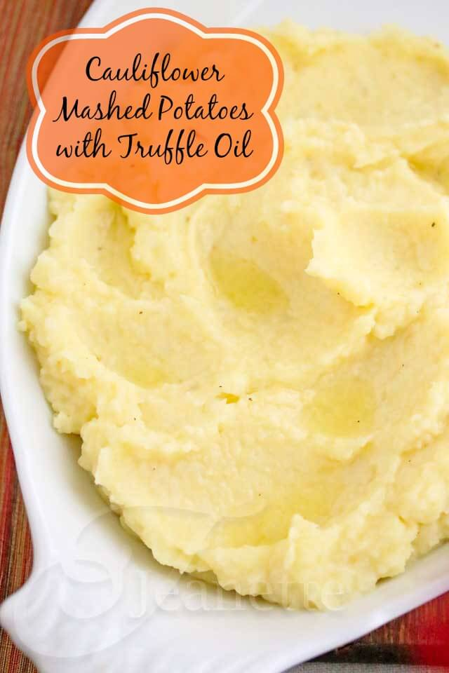 Cauliflower Mashed Potatoes with Truffle Oil - this is a special treat when you're looking to dress up your mashed potatoes. Cauliflower is the secret ingredient to making these lower carb