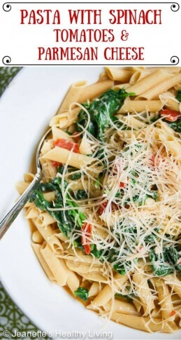 Pasta with Spinach Tomatoes and Parmesan Cheese -