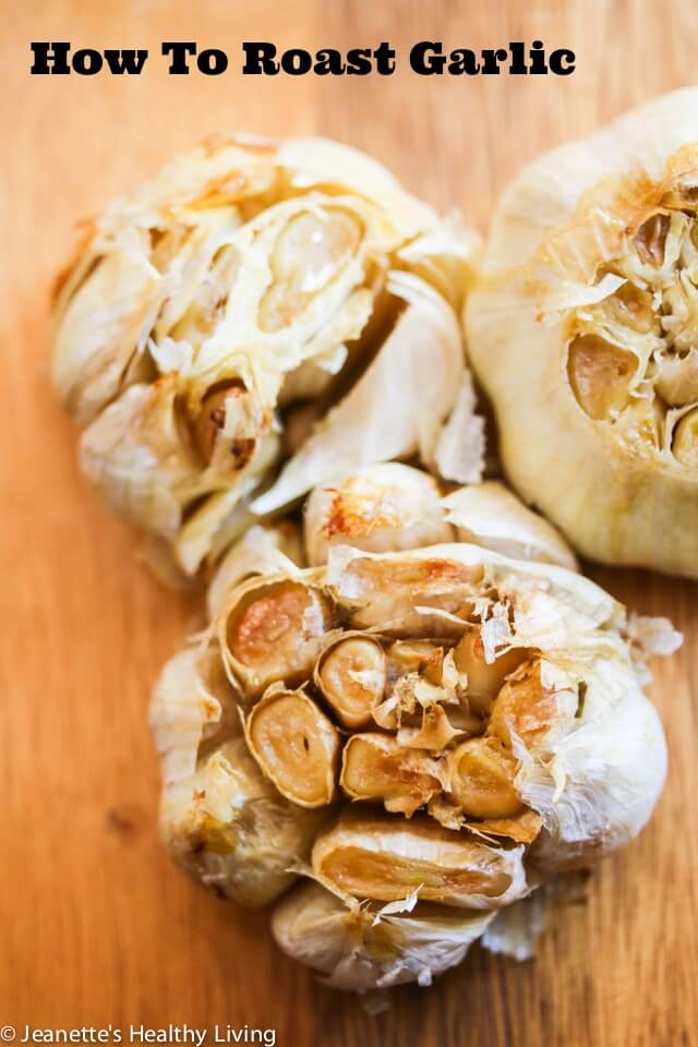 Learn how to roast garlic. It's easy to make and serves as a flavor booster in dips, sauces, soups, mashed potatoes and more ~ https://jeanetteshealthyliving.com