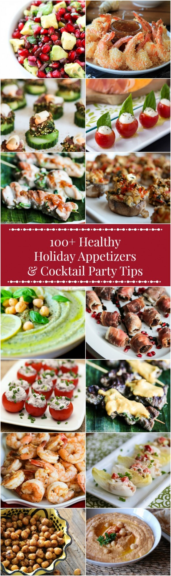 100+ Healthy Holiday Appetizers & Cocktail Party Tips - PIN this now to refer to throughout the holiday season - dips, finger foods and more