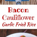 Bacon Cauliflower Garlic Fried Rice - This is a low-carb, healthy and delicious version of Filipino garlic fried rice. Served with Asian tomato ginger salad and a fried egg, this is great for breakfast