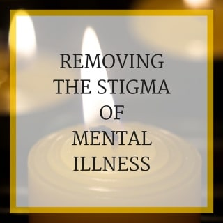 Removing the stigma of mental illness