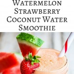 Watermelon Strawberry Coconut Water Smoothie - this smoothie is refreshing, hydrating and healthy with a nutrient booster