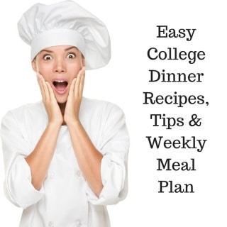 Easy College Dinner Recipes , Tips and Weekly Meal Plan - easy dinner recipes for college students, including lots of tips for budget-friendly, time-saving meals. Free printable weekly dinner plan, shopping list and recipes