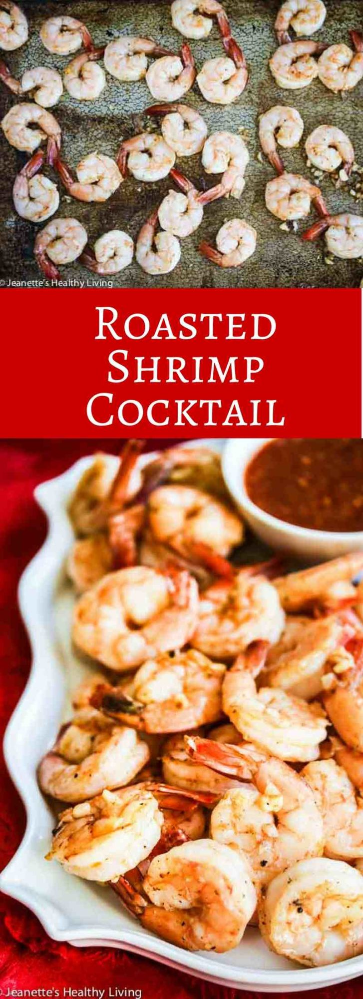 Roasted Shrimp Cocktail -Much more flavorful than regular shrimp cocktail and easy to make in large batches