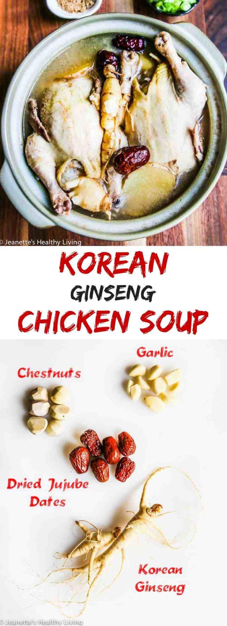 Korean Chicken Ginseng Soup - a nourishing, rejuvenating chicken soup made with Korean ginseng