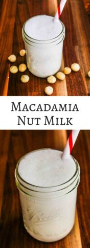 Macadamia Nut Milk - a rich and creamy dairy-free milk that doesn't require any straining.