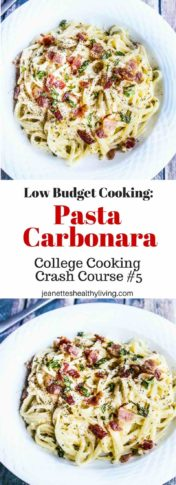 Pasta carbonara - budget friendly pasta recipe - part of a College Cooking Crash Course series
