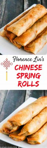 Florence Lin's Chinese Spring Rolls - traditional Shanghai Spring rolls are light and crispy on the outside, and juicy on the inside. Serve for Chinese New Year or any special occasion