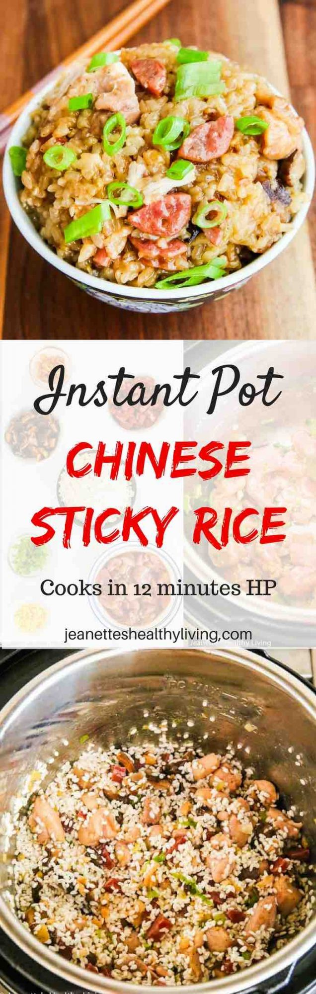 Instant Pot Chinese Sticky Rice - traditional Chinese dish featuring Chinese sausage, chicken and shitake mushrooms; 12 minutes cooking time using pressure cooker setting