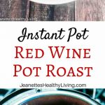Instant Pot Red Wine Pot Roast - tender, moist pot roast cooks in a fraction of the time it takes on the stove