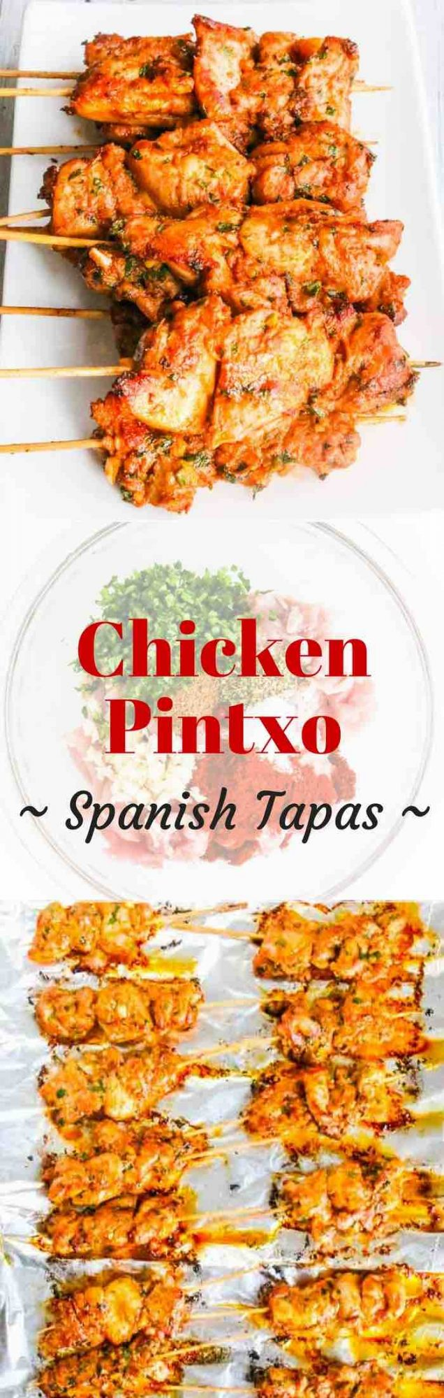 Chicken Pintxo - Spanish tapas - the perfect party food on a skewer