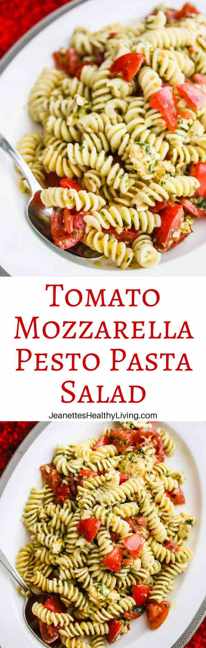 Tomato Mozzarella Pesto Pasta Salad - simple, fresh and healthy pasta salad, perfect for barbecues an picnics
